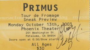 Signed Primus Ticket